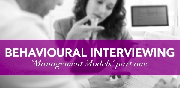 Management – Behavioural interviewing