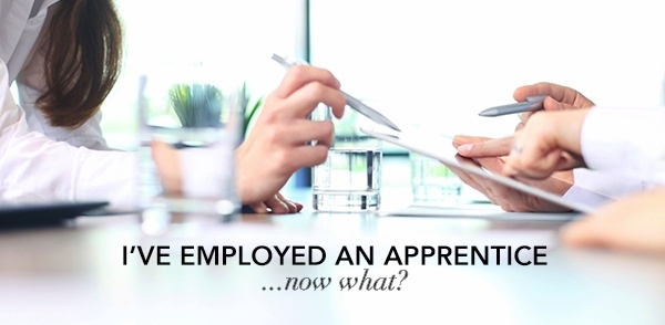 Employers: I've employed an apprentice…now what?