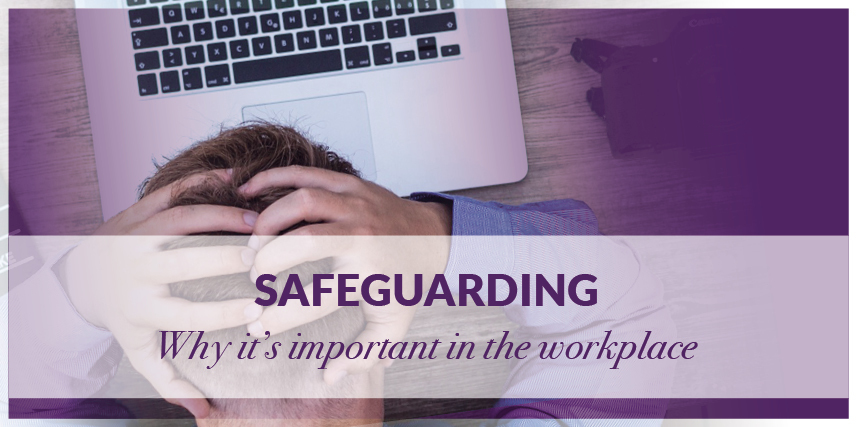 Safeguarding in the Workplace