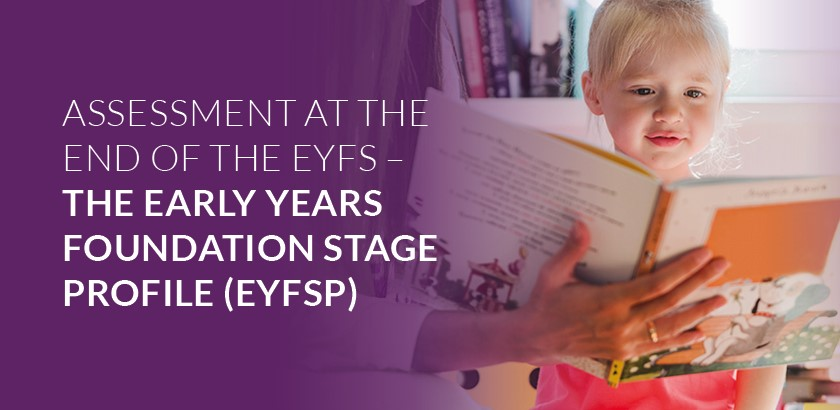 Early Years Foundation Stage – Assessment at the end of the EYFS