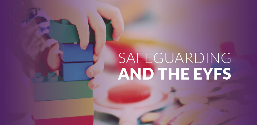 Safeguarding and the EYFS