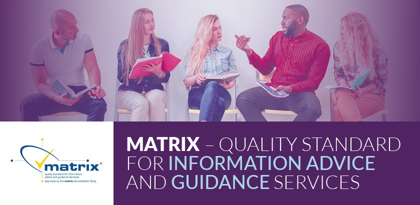 Matrix – Quality Standard for Information Advice and Guidance Services