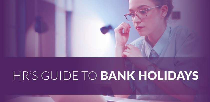 HR's Guide to Bank Holidays