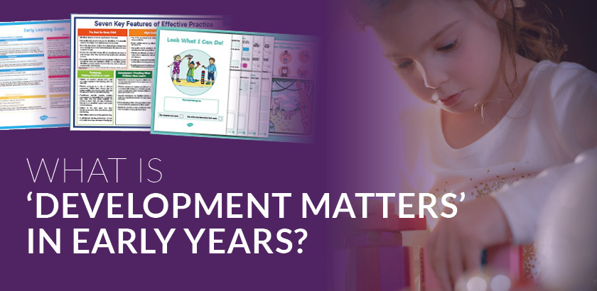 What is 'Development Matters' in Early Years?