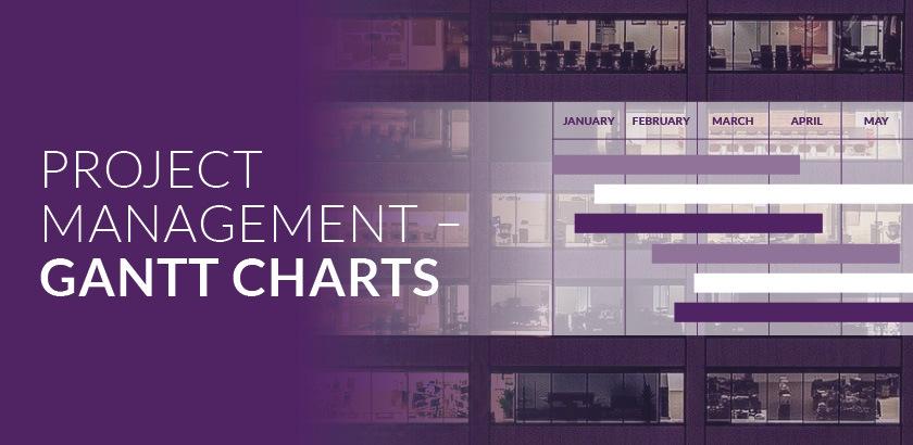 Project Management – Gantt charts